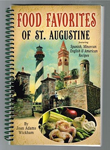 Food Favorites of St. Augustine : Kissin': Joan Adams Wickham