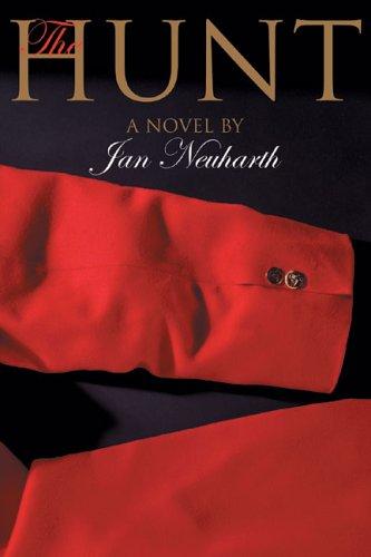 9780972950312: The Hunt: A Novel (Hunt Country Suspense)