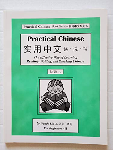 9780972952125: Practical Chinese: Simplified Character for Beginners II