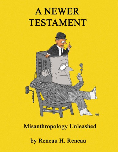 9780972954914: A Newer Testament: Misanthropology Unleashed