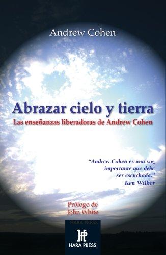 9780972957281: ABRAZAR CIELO Y TIERRA (Espiritualidad De Hoy) (Spanish Edition)