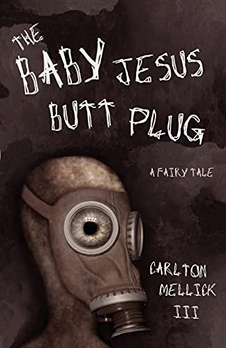 9780972959827: The Baby Jesus Butt Plug: A Fairy Tale