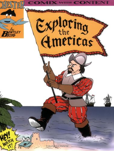 9780972961639: Exploring the Americas (Chester the Crab's Comics with Content Series)
