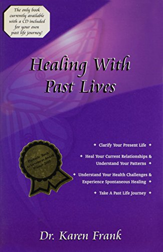 9780972963404: Healing With Past Lives