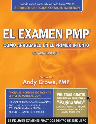 El Examin PMP : Como Aprobarlo en: Andy Crowe