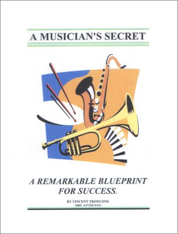 9780972967402: A Musician's Secret