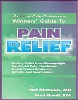 9780972968003: Title: The Art of Body Maintenance Winners Guide to Pain