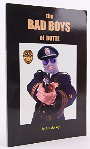 9780972969024: The Bad Boys of Butte