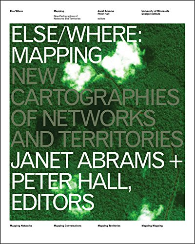 9780972969628: Else/Where: Mapping — New Cartographies of Networks and Territories