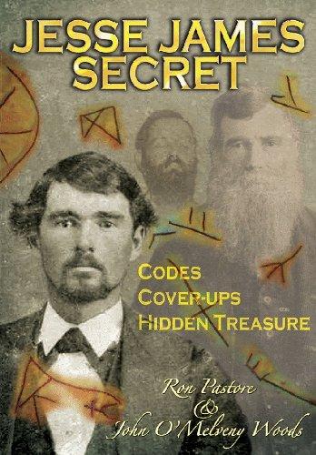 Jesse James' Secret: Codes, Cover-ups & Hidden: Pastore, Ronald J.;