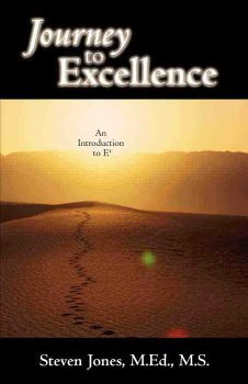 9780972979818: Journey to Excellence: An Introduction to E4