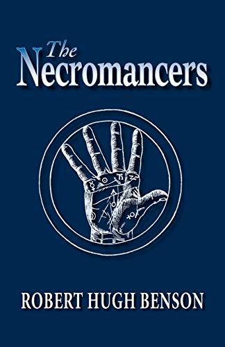 9780972982191: The Necromancers