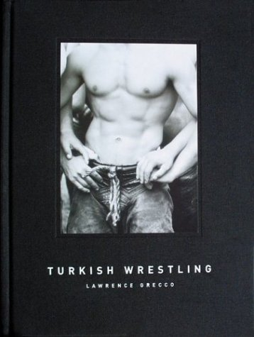 Turkish Wrestling: Lawrence Grecco