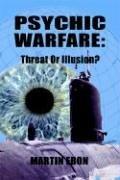 9780972984508: Psychic Warfare: Threat or Illusion?