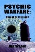9780972984508: Psychic Warfare: Threat or Illusion?