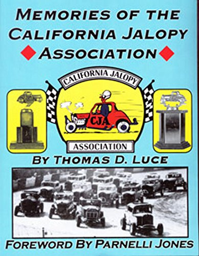 Memories of the California Jalopy Association: Luce, Thomas D.