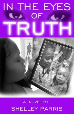 In the Eyes of Truth: Shelley Parris