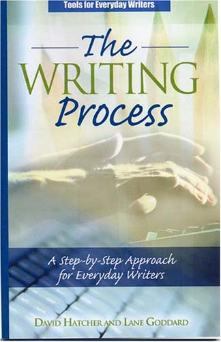 9780972992022: The Writing Process: A Step-by-Step Approach for Everyday Writers