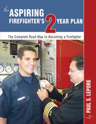 9780972993432 The Aspiring Firefighters 2 Year Plan Abebooks