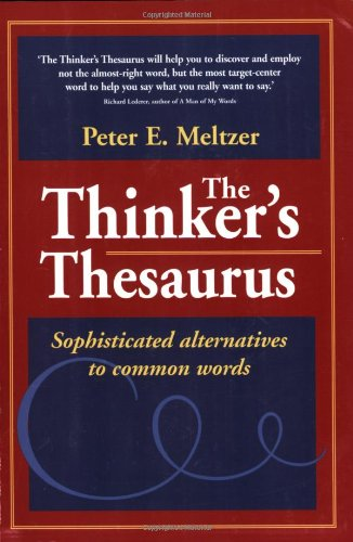 9780972993791: The Thinker's Thesaurus: Sophisticated Alternatives to Common Words