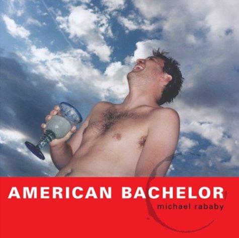 9780972995405: American Bachelor