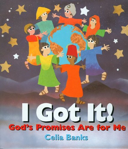 I Got It! God's Promises Are for Me (0972996907) by Celia Banks