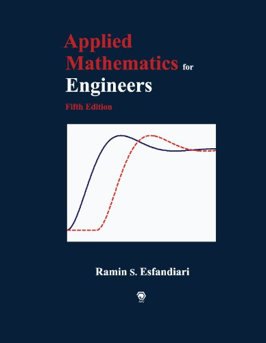 Applied Mathematics for Engineers, Fifth Edition: Ramin S. Esfandiari