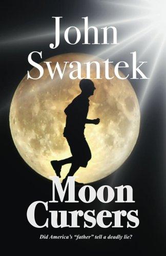 Moon Cursers: John Swantek