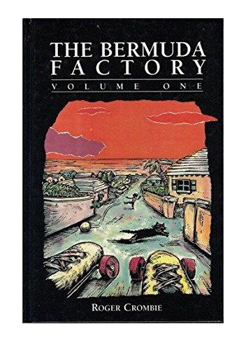 9780973001402: The Bermuda Factory - Volume One