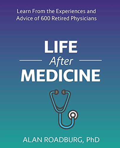 9780973002737: Life After Medicine: Retirement Lifestyle Readiness (Life After Work)