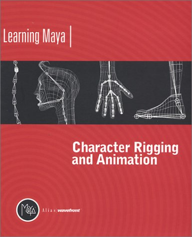 9780973005233: Learning Maya | Character Rigging and Animation