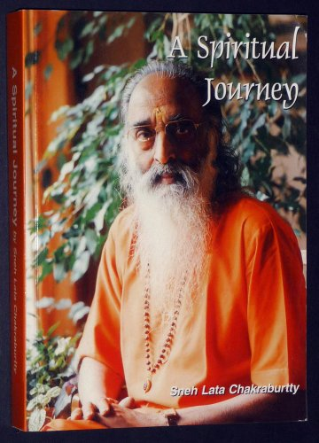 A Spiritual Journey: Chakraburtty, Snehlata