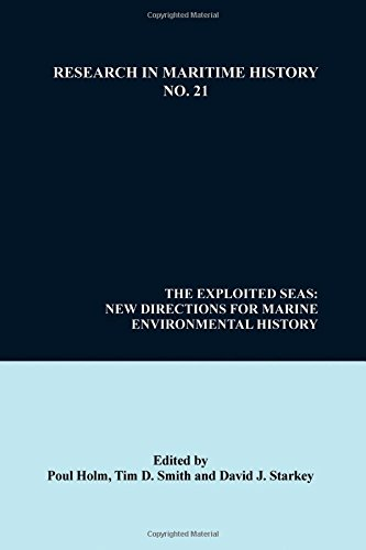 9780973007312: The Exploited Seas: New Directions for Marine Environmental History (Research in Maritime History)