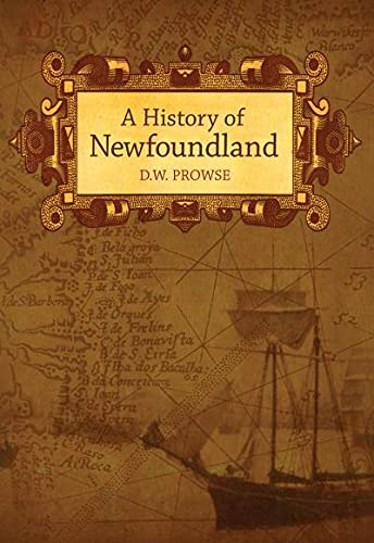9780973027112: A History of Newfoundland