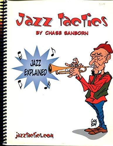 Jazz Tactics (Jazz Explained): Chase Sanborn