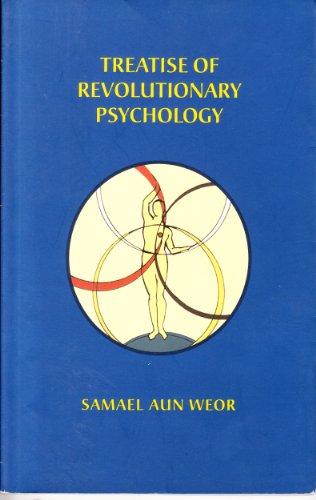 9780973037739: TREATISE OF REVOLUTIONARY PSYCHOLOGY