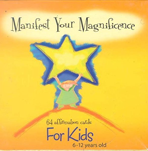 9780973038002: Manifest Your Magnificence (64 Affirmation Cards for Kids 6-12 Years Old)