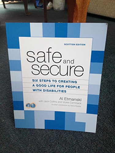 Safe and Secure Six Steps to Creating: Dennis Rowley