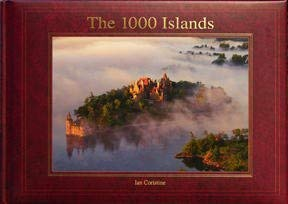 9780973041903: The 1000 Islands The Photography of Ian Coristine