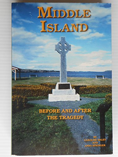 Middle Island: Before and After the Tragedy: Caroline Daley, Anna Springer