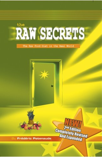 9780973093032: The Raw Secrets: the Raw Food Diet in the Real World, 2nd Edition
