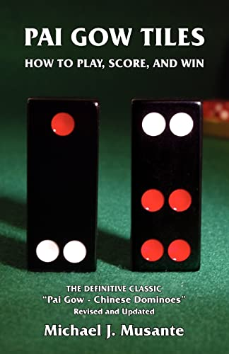 Pai Gow Tiles: How to Play, Score, and Win (Paperback)