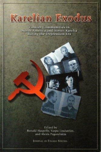 9780973105391: Karelian Exodus: Finnish Communities in North America and Soviet Karelia during the Depression Era