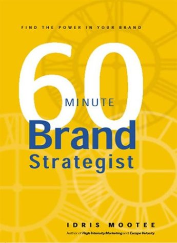 9780973130812: 60-Minute Brand Strategist