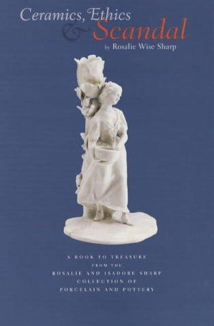 Ceramics, Ethics & Scandal: Wise, Sharp Rosalie