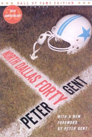 9780973144338: North Dallas Forty (Hall of Fame Edition)