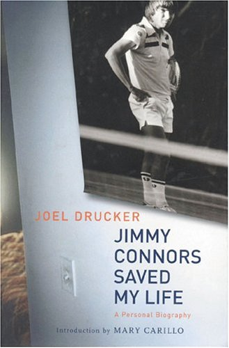 9780973144383: Jimmy Connors Saved My Life: A Personal Biography