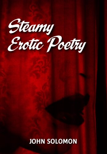 9780973144529: Steamy Erotic Poetry