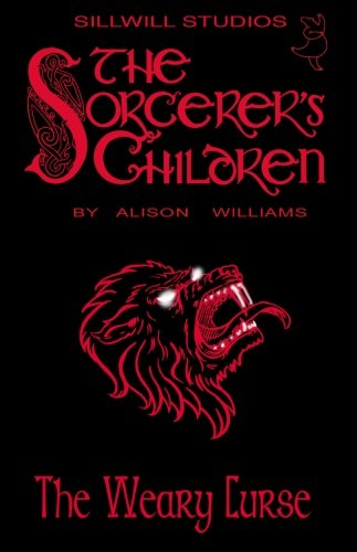 9780973144789: The Sorcerer's Children: The Weary Curse (Volume 1)