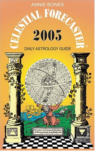 Celestial Forecaster 2005: Bones, Annie